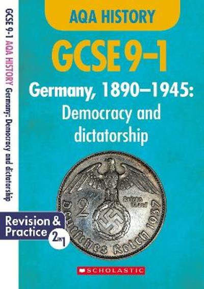 Germany, 1890-1945 - Democracy and Dictatorship (GCSE 9-1 AQA History) - Rob Bircher