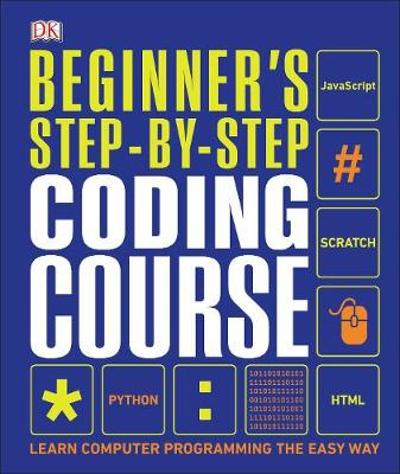 Beginner's Step-by-Step Coding Course - DK