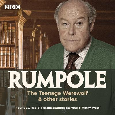 Rumpole: The Teenage Werewolf & other stories - John Mortimer