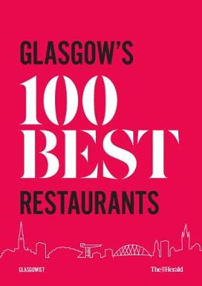 Glasgow's 100 Best Restaurants 2020 - Paul Trainer