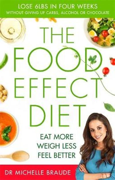 The Food Effect Diet - Dr. Michelle Braude