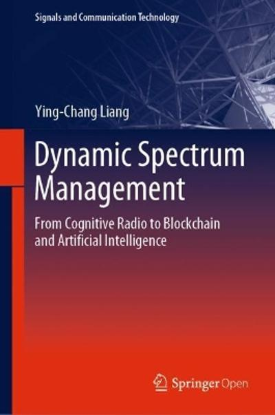 Dynamic Spectrum Management - Ying-Chang Liang