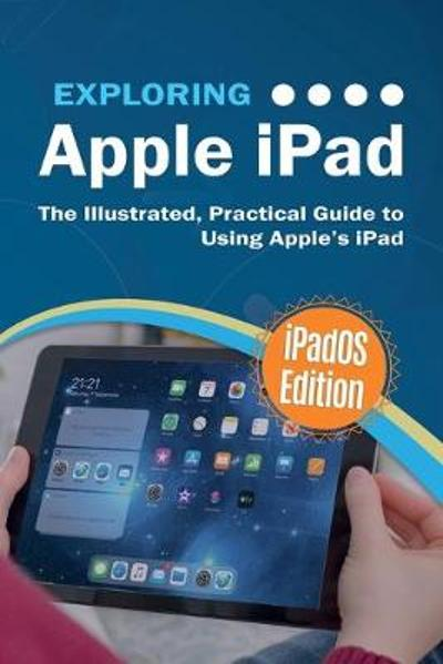 Exploring Apple iPad - Kevin Wilson