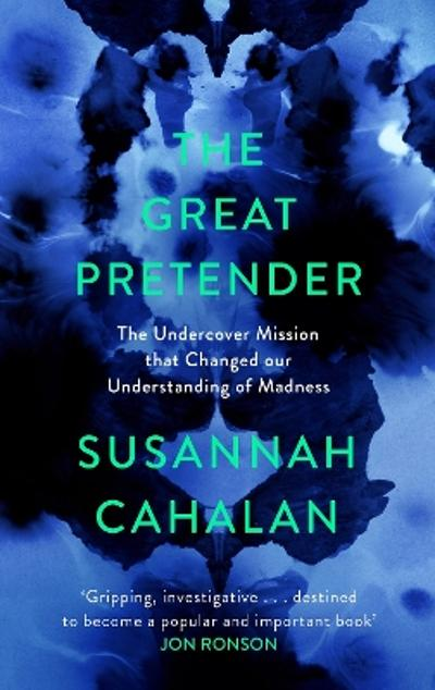 The Great Pretender - Susannah Cahalan