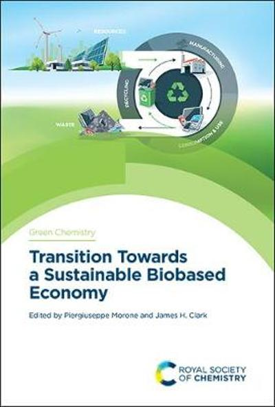 Transition Towards a Sustainable Biobased Economy - Piergiuseppe Morone