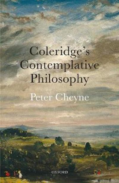 Coleridge's Contemplative Philosophy - Peter Cheyne