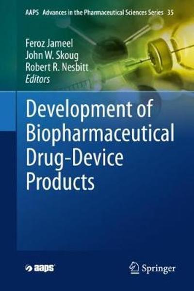 Development of Biopharmaceutical Drug-Device Products - Feroz Jameel