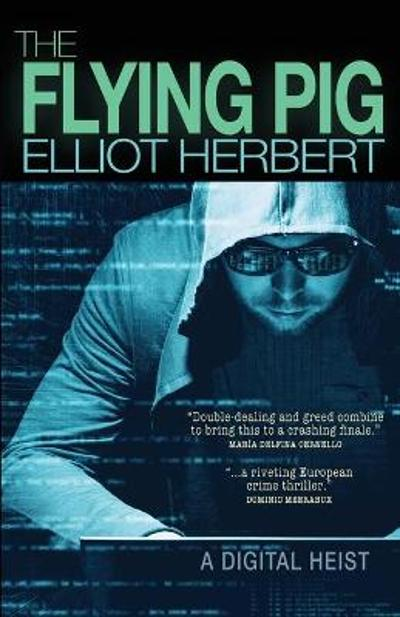 The Flying Pig - Elliot Herbert