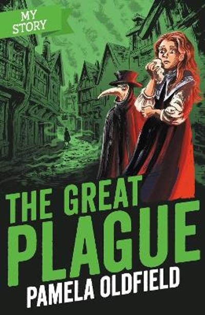 The Great Plague - Pamela Oldfield