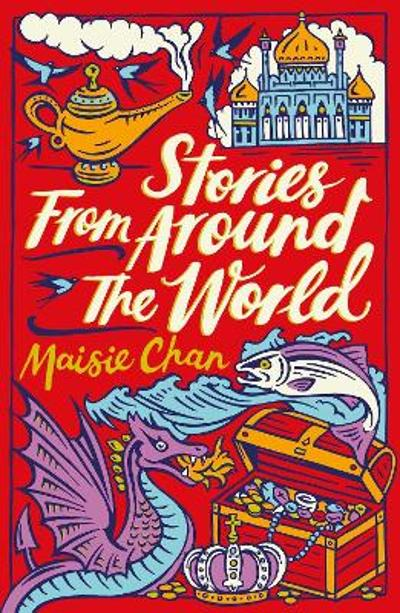 Stories From Around the World - Maisie Chan