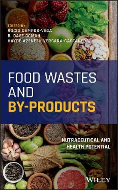 Food Wastes and By-products - Rocio Campos-Vega