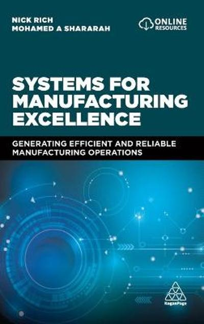 Systems for Manufacturing Excellence - Professor Nick Rich