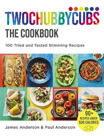 Twochubbycubs The Cookbook - James Anderson