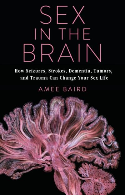 Sex in the Brain - Amee Baird