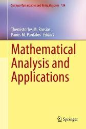 Mathematical Analysis and Applications - Themistocles M. Rassias Panos M. Pardalos