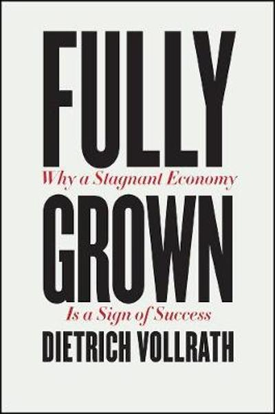 Fully Grown - Dietrich Vollrath