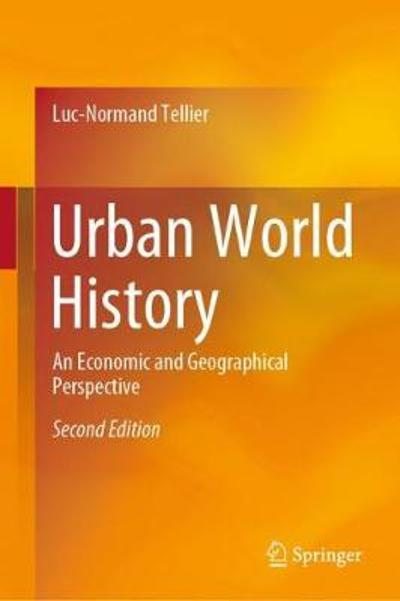 Urban World History - Luc-Normand Tellier
