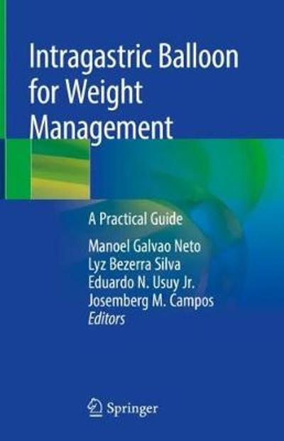 Intragastric Balloon for Weight Management - Manoel Galvao Neto