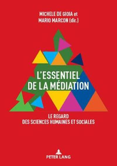 L'Essentiel de la Mediation - Michele De Gioia