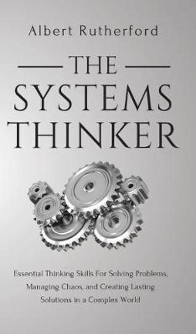 The Systems Thinker - Albert Rutherford