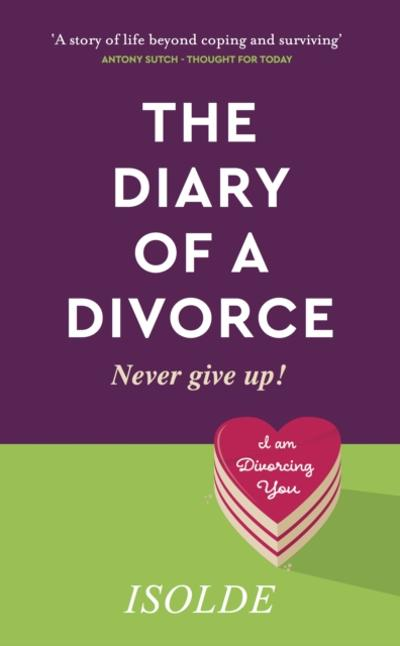 Diary of a Divorce - Isolde