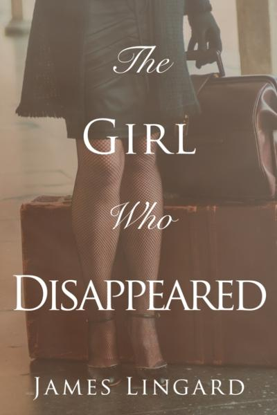Girl Who Disappeared - James Lingard