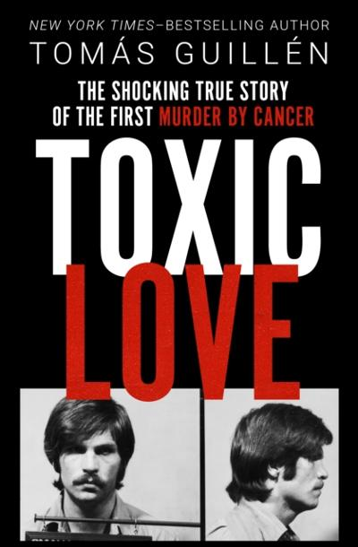 Toxic Love - Tomas Guillen
