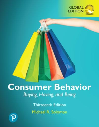 Consumer Behavior: Buying, Having, and Being, Global Edition - Michael R. Solomon