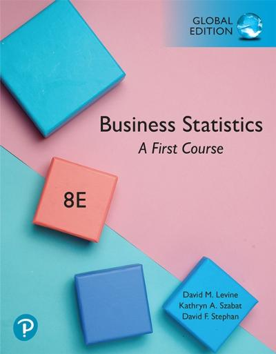 Business Statistics: A First Course, Global Edition - David M. Levine