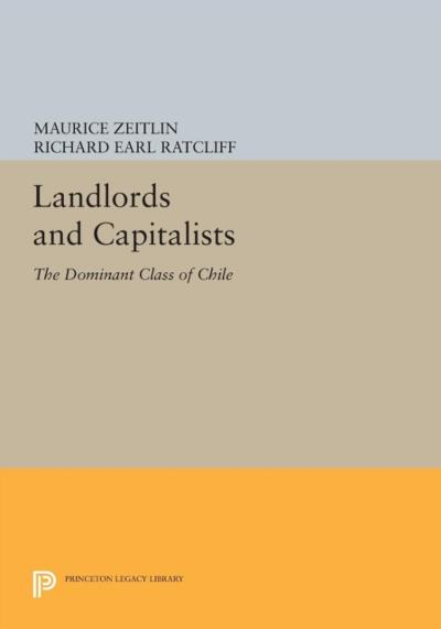 Landlords and Capitalists - Maurice Zeitlin