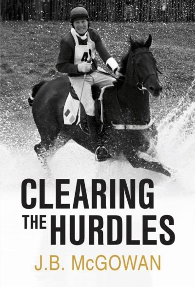 Clearing the Hurdles - J.B. McGowan