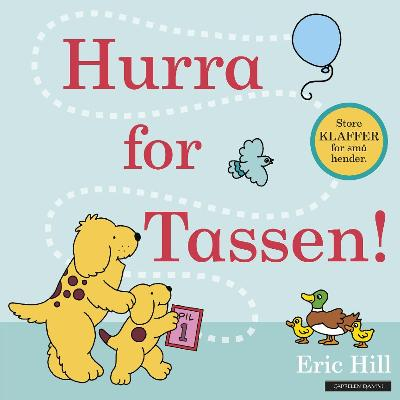 Hurra for Tassen! - Eric Hill