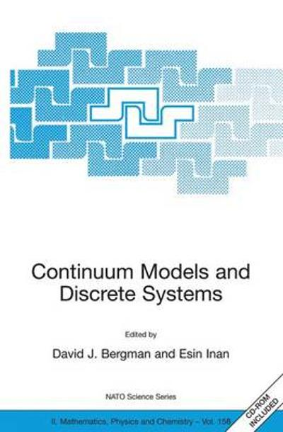 Continuum Models and Discrete Systems - David J. Bergman