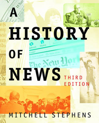 A History of News - Mitchell Stephens