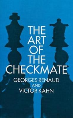 The Art of Checkmate - Georges Renaud