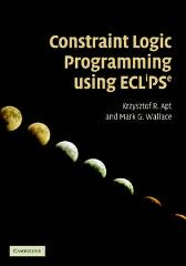 Constraint Logic Programming using Eclipse - Krzysztof R. Apt Mark Wallace