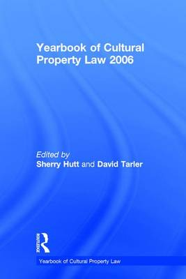Yearbook of Cultural Property Law 2006 - Sherry Hutt