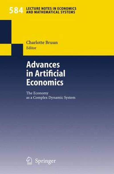 Advances in Artificial Economics - Charlotte Bruun