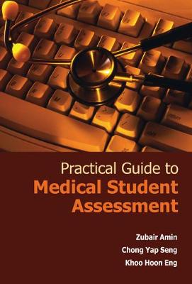 Practical Guide To Medical Student Assessment - Zubair Amin
