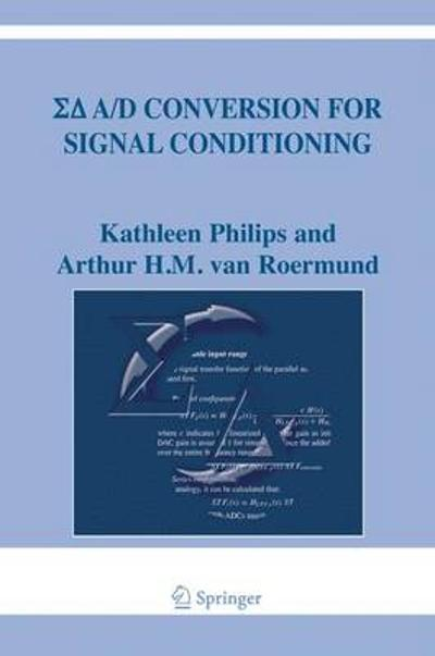 Sigma Delta A/D Conversion for Signal Conditioning - Kathleen Philips