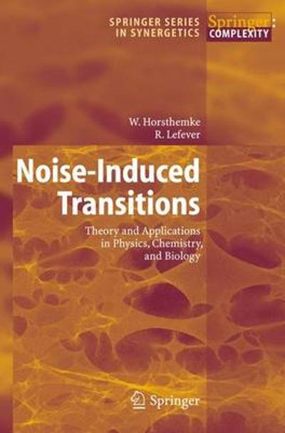 Noise-Induced Transitions - W. Horsthemke