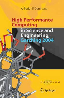 High Performance Computing in Science and Engineering, Garching 2004 - Arndt Bode
