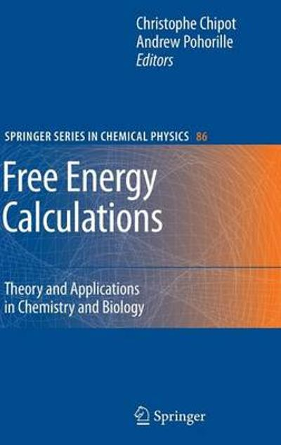 Free Energy Calculations - Christophe Chipot