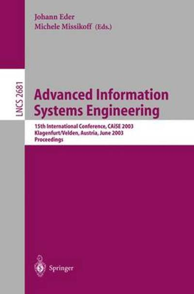 Advanced Information Systems Engineering - Johann Eder