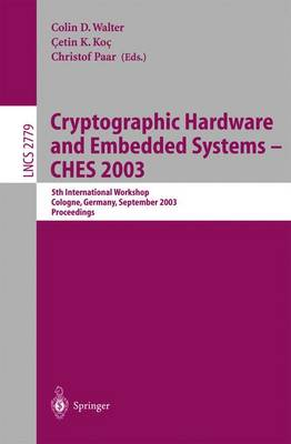 Cryptographic Hardware and Embedded Systems -- CHES 2003 - Colin D. Walter
