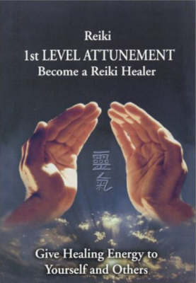 Reiki - 1st Level Attunement - Steve Murray