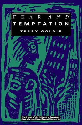 Fear and Temptation - Terry Goldie