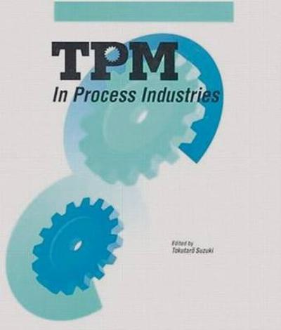 TPM in Process Industries - Tokutaro Suzuki