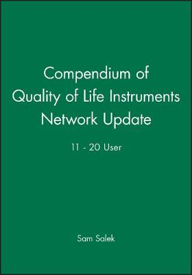 Compendium of Quality of Life Instruments Network 21 - 50 User - Prof. Sam Salek
