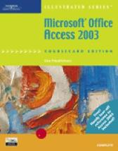 Microsoft Office Access 2003, Illustrated Complete, CourseCard Edition - Lisa Friedrichsen